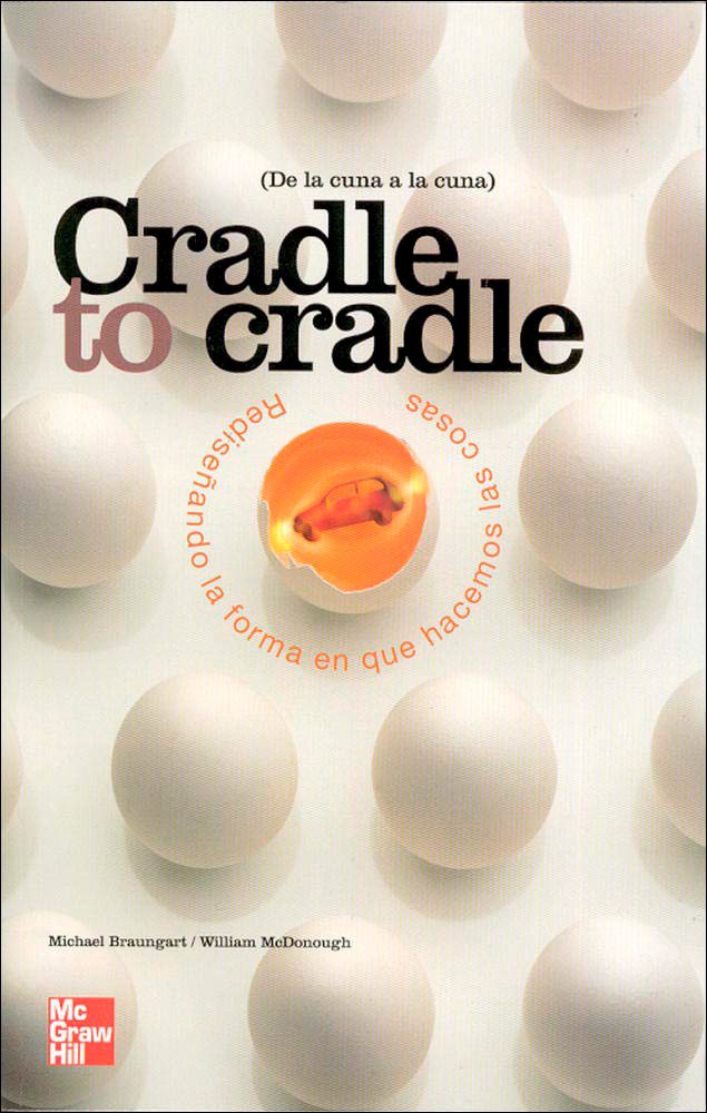 Biblioteca Thinkers - Business Design - Cradle to Cradle - Michael Braungart / William McDonough