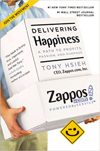 Delivering Happiness: A Path to Profits, Passion, and Purpose - Library of Thinkers Co.