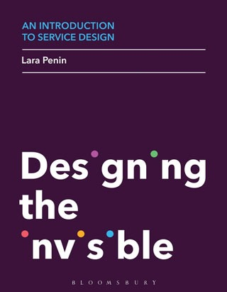 An Introduction to Service Design: Designing the Invisible - Biblioteca de Thinkers Co.