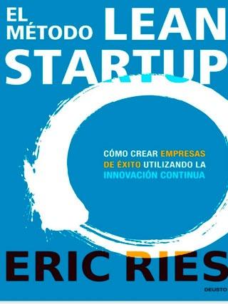 El método Lean Startup - Biblioteca de Thinkers Co.