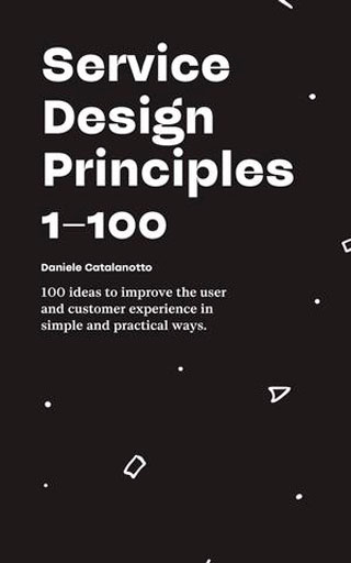 Service Design Principles 1–100 - Library of Thinkers Co.