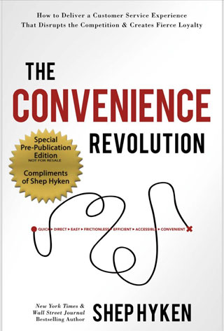 The Convenience Revolution: How to Deliver a Customer Service Experience That Disrupts the Competition and Creates Fierce Loyalty - Biblioteca de Thinkers Co.