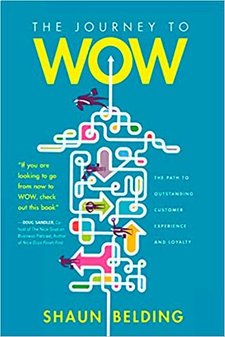 The Journey to WOW: The Path to Outstanding Customer Experience and Loyalty - Biblioteca de Thinkers Co.