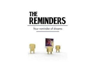 The reminder, haz realidad tus sueños.