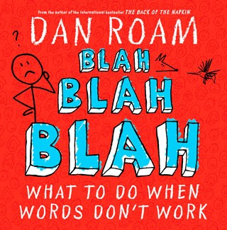 Blah Blah Blah: What To Do When Words Don't Work - Library of Thinkers Co.