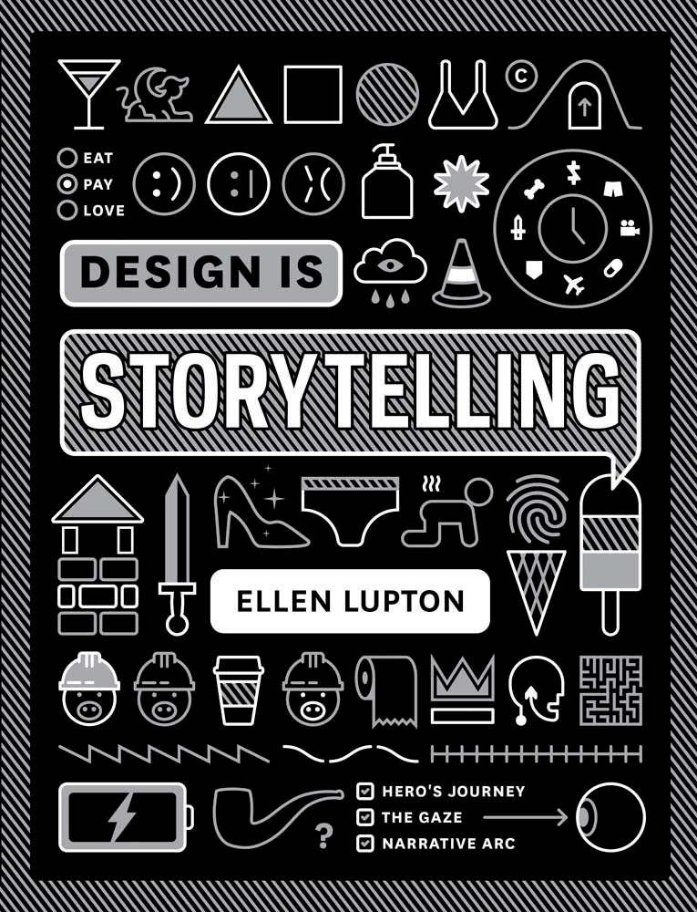 Thinkers Library - Design Thinking - Design is storytelling - Ellen Lupton