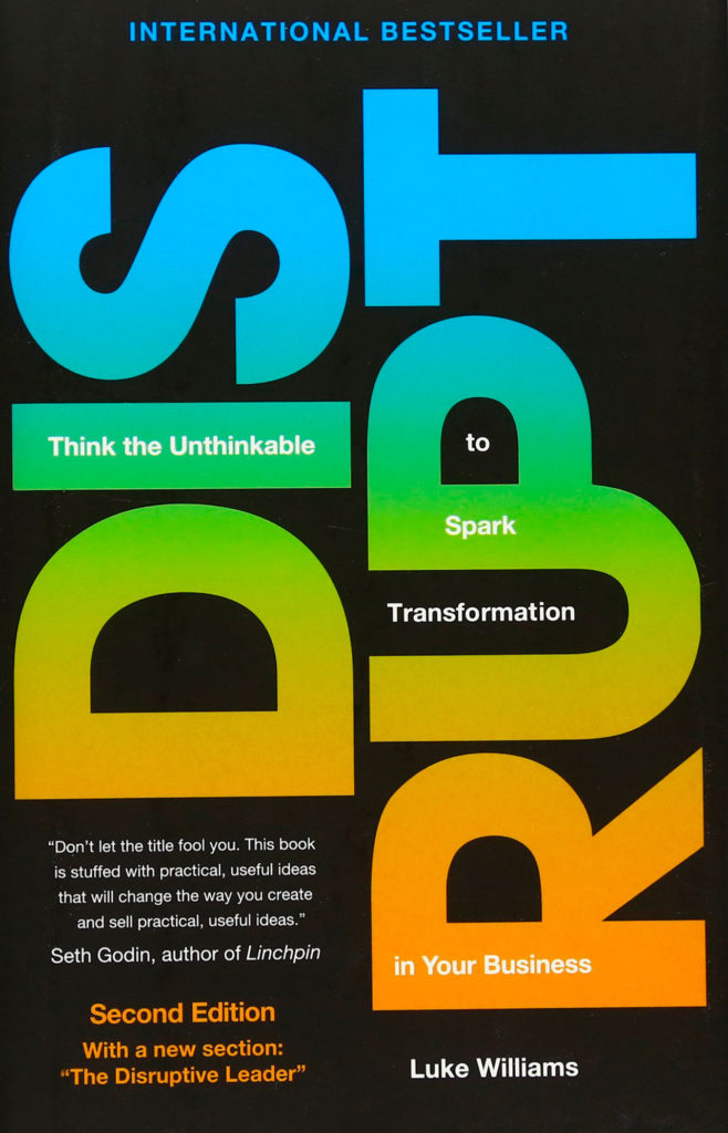 Thinkers Library - Business Design - Disrupt - Luke Williams